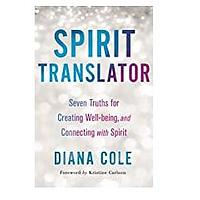 Spirit Translator by Diana Cole