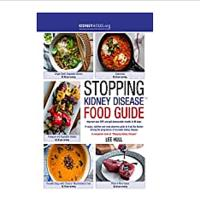 Stopping Kidney Disease Food Guide