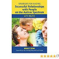 """Strategies for Building Successful Relationships with People on the Autism Spectrum: Let's Relate!"""