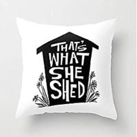 That's What She Shed Pillow