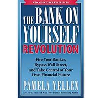 The Bank On Yourself Revolution: Fire Your Banker, Bypass Wall Street and Take Control of Your Own Financial Future (Paperback)