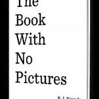 """The Book With No Pictures"""