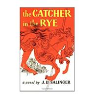 The Catcher in the Rye by J. D. Salinger