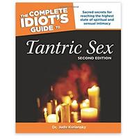 The Complete Idiot's Guide to Tantric Sex by Dr. Judy Kuriansky
