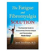 The Fatigue and Fibromyalgia Solution