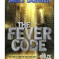 The Fever Code (Maze Runner, Book 5)