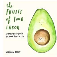 The Fruits of Your Labor