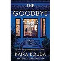 """The Goodbye Year"""