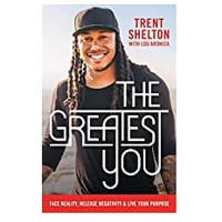 The Greatest You: Face Reality, Release Negativity and Live Your Purpose