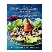 The Hormone Balance Cookbook: 60 Anti-Inflammatory Recipes to Regulate Hormonal Balance, Lose Weight and Improve Brain Function