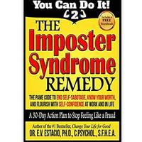 The Imposter Syndrome Remedy
