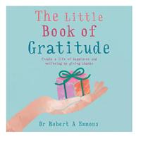 The Little Book of Gratitude: