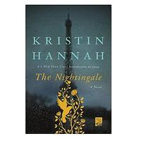 The Nightingale by Kristin Hannah (Historical Fiction)