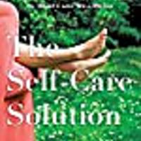 The Self-Care Solution: A Modern Mother's Must-Have Guide to Health & Well-Being