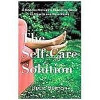 """The Self-Care Solution: A Modern Mother's Must-Have Guide to Health & Well-Being"""