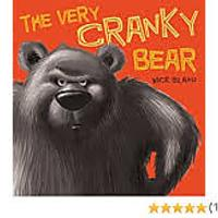 """The Very Cranky Bear"""