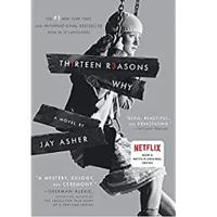"""Thirteen Reasons Why"" by Jay Asher"