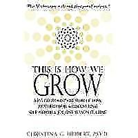 """This Is How We Grow"""