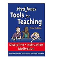 Tools For Teaching by Fred Jones