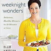 """Weeknight Wonders: Delicious, Healthy Dinners in 30 Minutes or Less"""