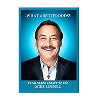 What Are the Odds? by Mike Lindell