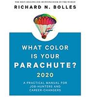 What Color Is Your Parachute? 2020: A Practical Manual for Job-Hunters and Career-Changers (Bestseller)