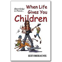 When Life Gives You Children (Kindle)