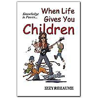 When Life Gives You Children (Paperback)