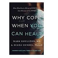 Why Cope When You Can Heal?: How Healthcare Heroes of COVID-19 Can Recover From PTS