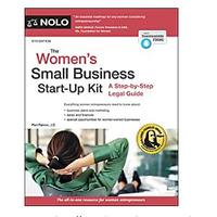 Women's Small Business Start-Up Kit: A Step-by-Step Legal Guide