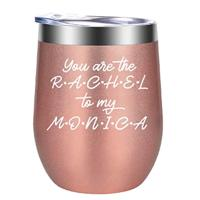 You Are the Rachel to My Monica Wine Tumbler