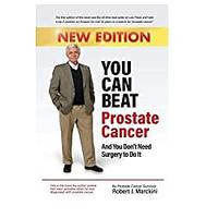 You Can Beat Prostate Cancer And You Don't Need Surgery to Do It