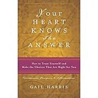 Your Heart Knows the Answer