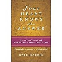 Your Heart Knows the Answer by Gail Harris