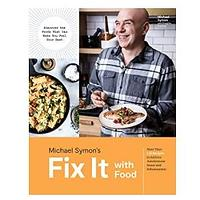 ix It with Food: More Than 125 Recipes to Address Autoimmune Issues and Inflammation by Michael Symon